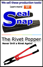 We sell these production tools: the Seal Snap and the Rivet Popper